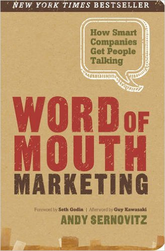 On the chopping block today: Work of Mouth Marketing by Andy Sernovitz